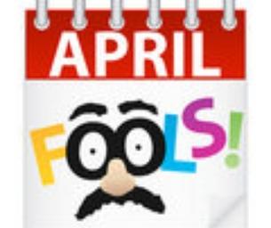 April Fool's Fun!