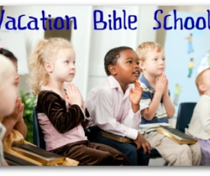 I WANT TO KNOW YOUR VACATION BIBLE SCHOOLS!