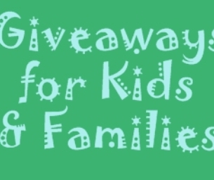 Giveaways for Kids and Families!