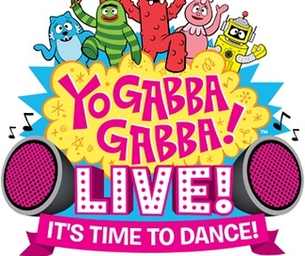 YO GABBA GABBA! LIVE!: It's Time to Dance