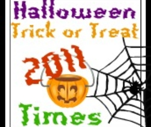 Trick-Or-Treat Times 2011