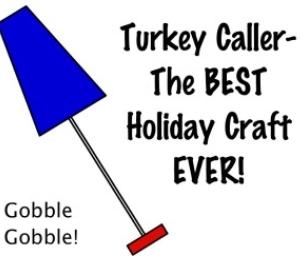Craft: Turkey Callers