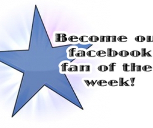 Who Will Be Our Facebook Fan of The Week?