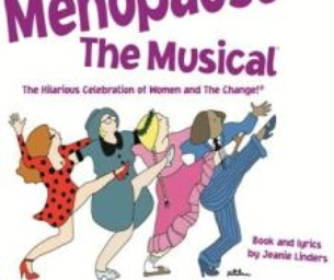 Menopause the Musical - Waterbury's Palace Theater