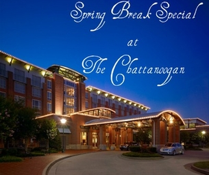 VISIT THE CHATTANOOGAN FOR SPRING BREAK
