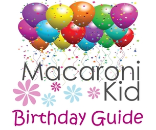 Macaroni Kid Birthday Party Guide!