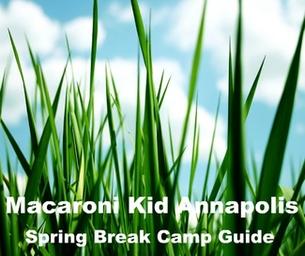 Maryland Spring Break Camp Guide