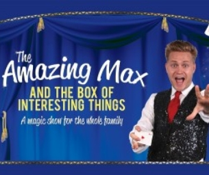 "Win Tickets to ""The Amazing Max!"""