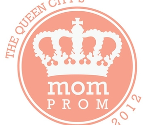 Mom Prom is Almost Here!