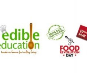 Edible Education- Food Revolution Needs You!