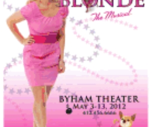 LEGALLY BLONDE AT THE BYHAM THEATER May 3- 13