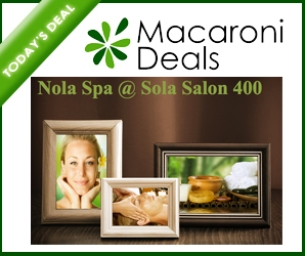 Macaroni Deals! Nola Spa~ Last Week!