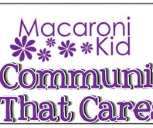 Macaroni Kid Cares!  We're here to help!