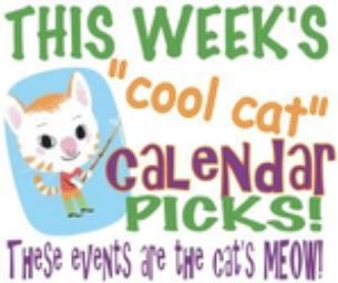 THIS WEEK'S CALENDAR PICKS