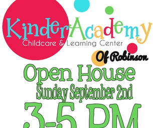 KinderAcademy Childcare OPEN HOUSE