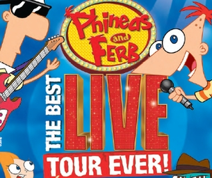 "TICKETS FOR DISNEY'S ""PHINEAS AND FERB"" LIVE"