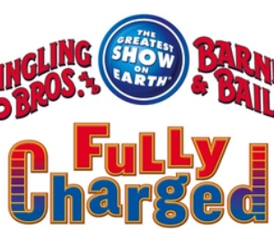 Ringling Bros. and Barnum & Bailey®- FULLY CHARGED