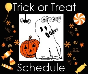 UPDATED! Trick or Treat Schedule 2012