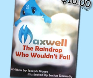Maxwell The Raindrop Who Wouldn't Fall