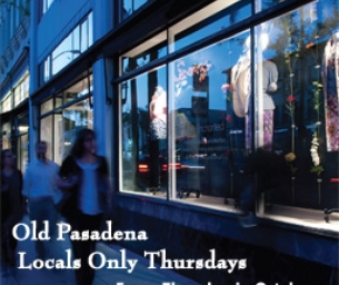 "Old Pasadena's ""Locals Only Thursdays"" in October"