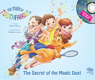"""Magical Toothfairies"" & Your Child's Dental Healh"