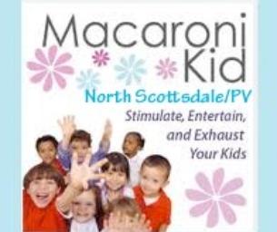 Welcome to Macaroni Kid North Scottsdale - PV