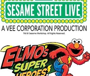 "Sesame Street Live ""Elmo's Super Heroes"""