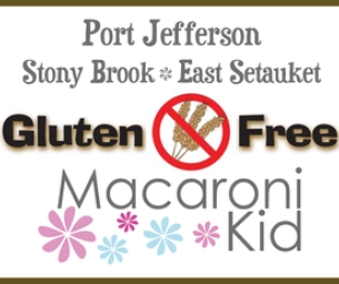 Port Jefferson's Gluten Free Macaroni Kid
