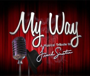 My Way--A Musical Tribute to Sinatra!