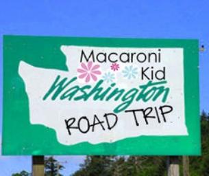 Washington Road Trip - Macaroni Kid Style