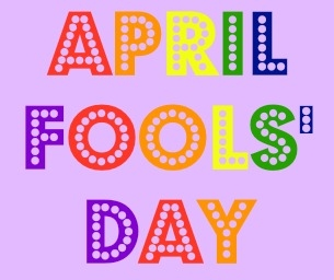 Why Do We Celebrate April Fools' Day?