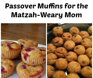 Passover Muffins for the Matzah-Weary Mom
