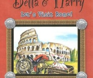 The Adventure of Bella & Harry: Let's Visit Rome!