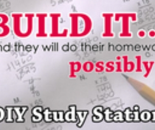 Build Your Own Homework Station