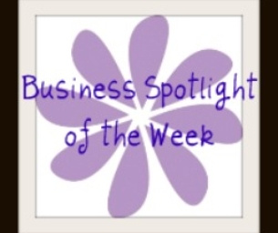 Business Spotlight of the Week