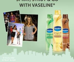 Fashion Week with Vaseline Spray & Go Moisturizer!