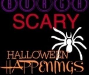 Burgh Halloween Happenings; SCARY
