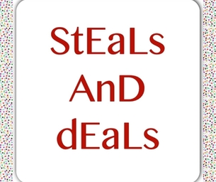 Steals and Deals!