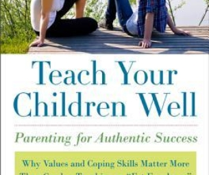 Teach Your Children Well ~ A Speaker Presentation on February 6, 2014