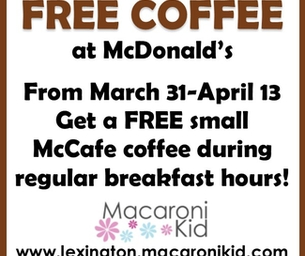 Free McCafe Coffee at McDonalds 3/31-4/13!