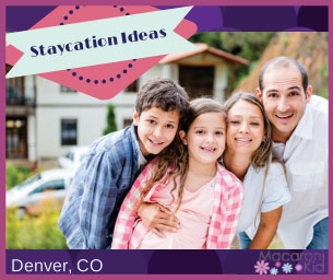 Staycation Idea:  Explore Denver Metro Area