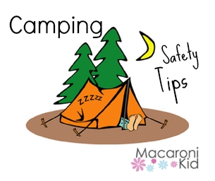 Safety Tips to Keep Your Labor Day Camping Trip Fun