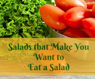 Salads that Make You WANT to Eat a Salad!