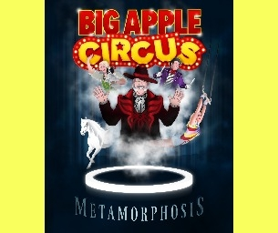 Big Apple Circus Presents Metamorphosis: Discount Code