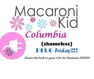 Shameless Plug Friday! at Macaroni Kid Columbia SC