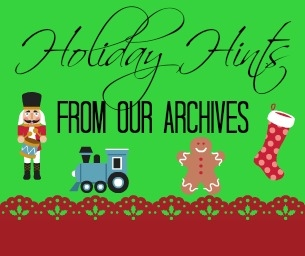 Holiday Tips, Foods, Crafts, & Ideas of the Past!