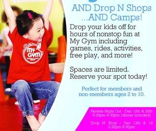 Parent's Nights Out, Drop N Shop, & Camps!