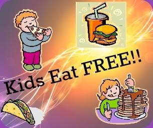 Kids Eat Free (or cheap :) - Let's Eat!!