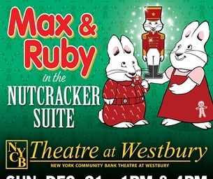 Max & Ruby in The Nutcracker Suite!