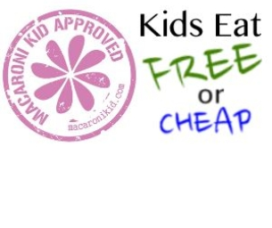 Macaroni Kids EAT! - FREE and CHEAP meals for kids